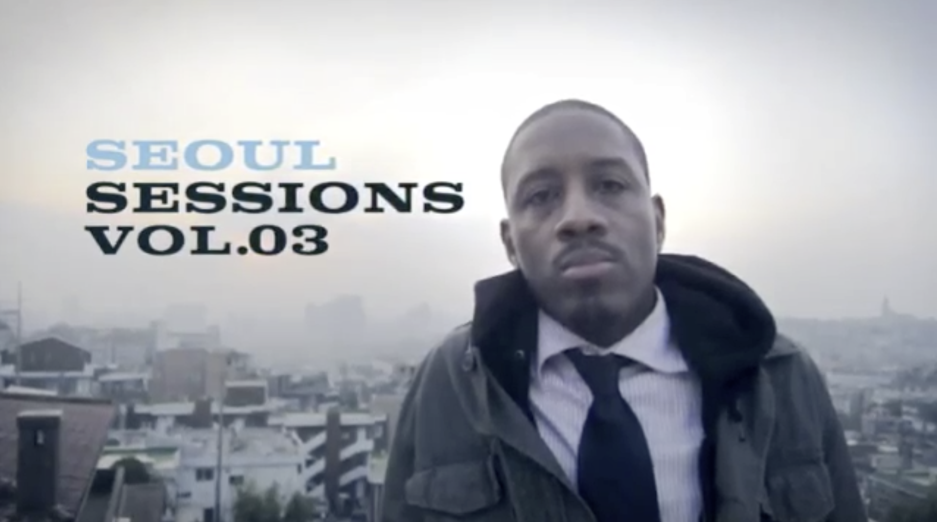 SEOUL SESSIONS: EPISODE 3 &#8221; Finding The Hero &#8220;