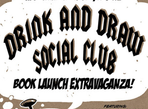 DRINK AND DRAW VOL.1 LAUNCH PARTY @ MELTDOWN!!!